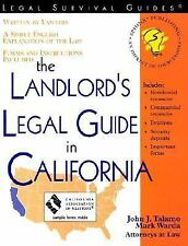 The Landlord's Legal Guide in California Landlord's Rights and Responsibilitis