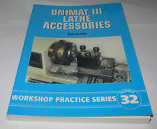 UNIMAT 3 LATHE ACCESSORIES -  WORKSHOP PRACTICE SERIES BOOK 32