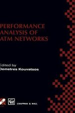 Performance Analysis of ATM Networks 29 (1999, Hardcover)