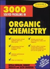 3000 Solved Problems in Organic Chemistry Schaum's Solved Problems