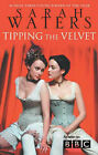 Tipping the Velvet by Sarah Waters (Paperback, 2002)