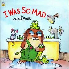 LITTLE CRITTER I Was So Mad (Brand New Paperback Version) Mercer Mayer