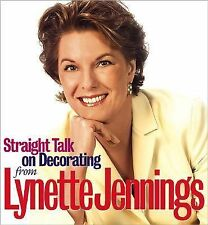 Lynette Jennings - Straight Talk About Decorating (2002) - Used - Trade Clo
