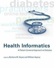 Health Informatics: A Patient-Centered Approach to Diabetes (MIT Press) by