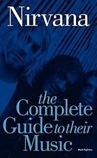 9780711998872 Complete Guide to the Music of Nirvana Book