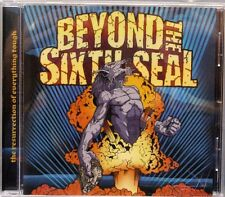 Beyond the Sixth Seal - The Resurrection of Everything Tough (CD 2007)