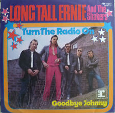 "7"" 1973 vg +? long tall Ernie & the shaker: turn your radio on"