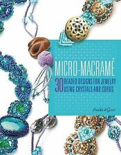 Micro-Macrame by Annika deGroot - 30 Beaded Designs - Softcover - Used