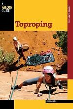 Toproping How To Climb Series)