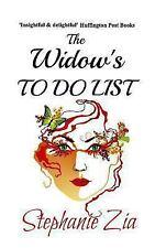 The Widow's to Do List by Stephanie Zia (2013, Paperback)