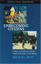 Unbecoming Citizens: Culture, Nationhood, and the Flight of Refugees f-ExLibrary