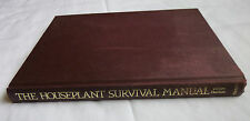 Houseplant Survival Manual: How to Keep Your Houseplants Healthy, 0600384705