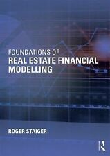 2015 Foundations of Real Estate Financial Modeling