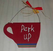 Wood Wall Sign Plaque Coffee Cup Perk Up Rustic Wire