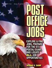 Post Office Jobs: How to Get a Job With the U.S. Postal Service, Second Edition