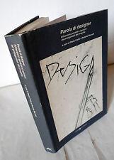 Frello,PAROLA DI DESIGNER,1994 Abitare[architettura,poetiche,design,filosofia