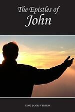The Holy Bible, King James Version: The Epistles of John (KJV) by Sunlight...