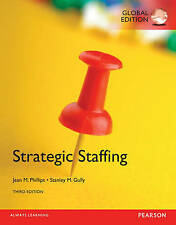 Strategic Staffing 3Eby Stan Gully, Jean M. Phillips (Mixed media product, 2014)