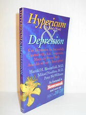 Hypericum and Depression  Harold Bloomfield & Peter McWilliams St. John's Wort