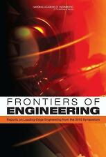 Frontiers of Engineering:: Reports on Leading-Edge Engineering from the 2010 Sym