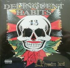 DELINQUENT HABITS - Freedom Band (CD) ... FREE UK P+P ..........................