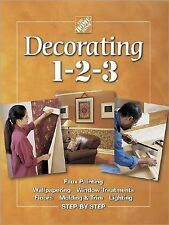 Home Depot Decorating 1-2-3 Step-by-Step Guide-Faux Painting-Windows-Lighting...