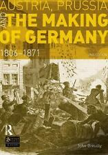 Seminar Studies: Austria, Prussia and the Making of Germany : 1806-1871 by...