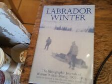 Labrador Winter The Ethnographic Journals of William Duncan Strong 1927-1928