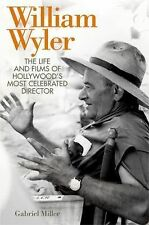William Wyler  The Life .... Gabriel Miller Advance Review Copy Paperback