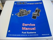 USED OMC STERN DRIVES SERVICE MANUAL FUEL SYSTEMS 501201