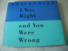 DEACON BLUE - I WAS RIGHT AND YOU WERE WRONG - UK CD SINGLE