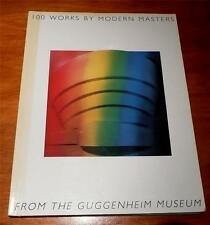 100 Works by Modern Masters from the Guggenheim Museum by Thomas Messer 1984 VG