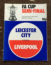 FA CUP SEMI FINAL 1974 : Leicester City v Liverpool 30/3/1974