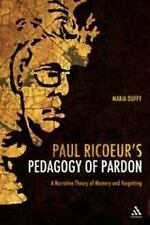 Paul Ricoeur's Pedagogy of Pardon: A Narrative Theory of Memory and Fo-ExLibrary