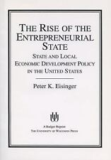 The Rise of the Entrepreneurial State: State and Local Economic Development Poli
