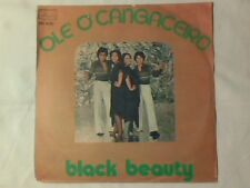 "BLACK BEAUTY Ole' o' cangaceiro 7"" ITALY UNIQUE PS COME NUOVO LIKE NEW!!!"
