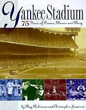 Yankee Stadium : 75 Years of Drama, Glamour and Glory by Christopher Jennison...