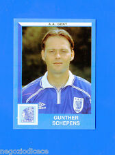 FOOTBALL 2000 BELGIO Panini-Figurina -Sticker n. 162 - SCHEPENS - AA GENT -New
