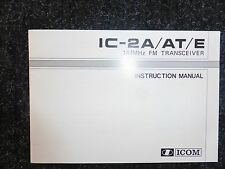 ICOM IC-2A/AT/E INSTRUCTION MANUAL