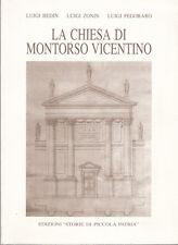 STORIA VICENZA LA CHIESA DI MONTORSO VICENTINO
