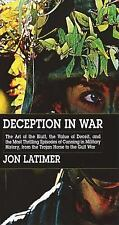 Deception in War: The Art of the Bluff, the Value of Deceit, and the Most Thrill