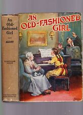 An Old-Fashioned Girl by Louisa May Alcott, ca 1928 ill. Frances Brundage, HC