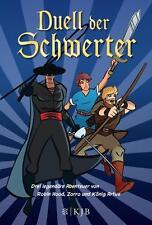 Duell der Schwerter - Drei legendäre Abenteuer von Robin Hood, Zorro, UNGELESEN