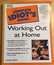 """""""THE COMPLETE IDIOT'S GUIDE TO WORKING OUT AT HOME"""" by Jourdan Zayles"""