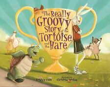 The Really Groovy Story of the Tortoise and the Hare, Crow, Kristyn, Good Book