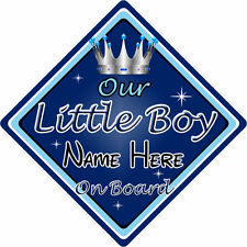 Personalised Child/Baby On Board Car Sign ~ Our Little Boy On Board ~ D.Blue