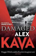 Damaged by Alex Kava (Paperback, 2010) Maggie O'Dell