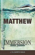 Matthew by J. Ellsworth Kalas (2011, Paperback)