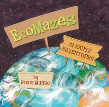 EcoMazes : 12 Earth Adventures by Roxie Munro (2010, Hardcover)