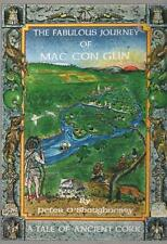 The Fabulous Journey of Mac Con Glin -Tale of Ancient Cork - Peter O'Shaughnessy